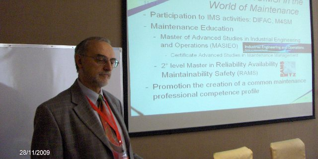 Dr. Ing, Ph.D. Claudio Boër (CH) , Chair IMS: The role  of IMS in the World of Maintenance.